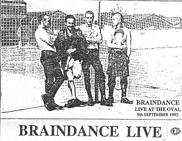 Braindance - Live At The Oval 9th September 1993