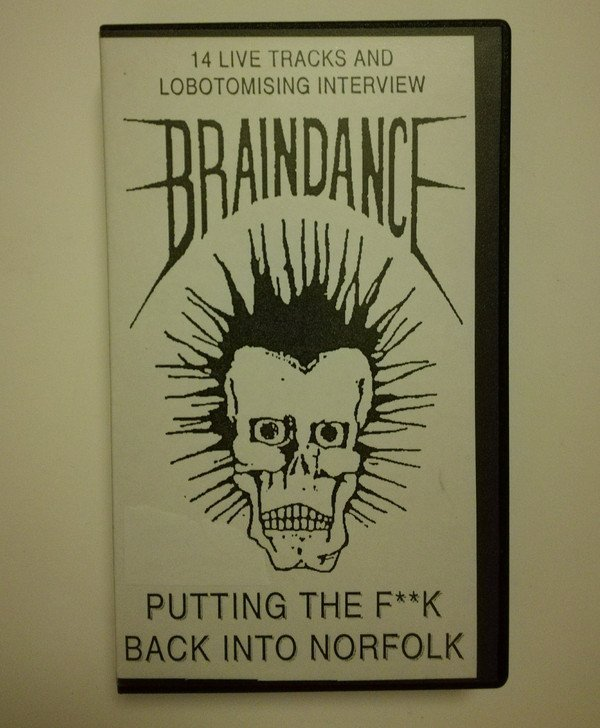 Braindance - Putting The F**k Back Into Norfolk