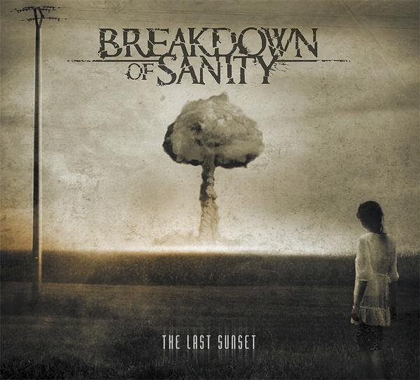 Breakdown Of Sanity - The Last Sunset