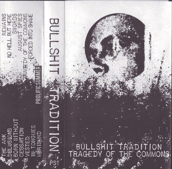 Bullshit Tradition - Tragedy Of The Commons
