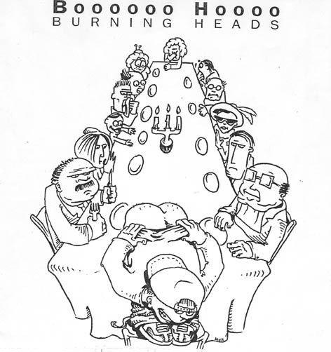 Burning Heads - Boooooo Hoooo