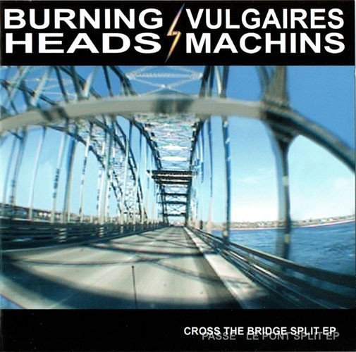 Burning Heads - Cross The Bridge Split EP
