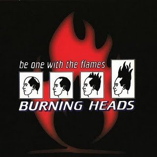 Burning Heads / Thompson Rollets - Be One With The Flames