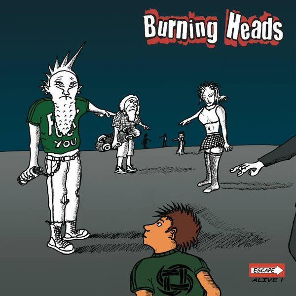 Burning Heads / Thompson Rollets - Escape Alive!