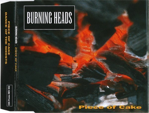 Burning Heads / Thompson Rollets - Piece Of Cake