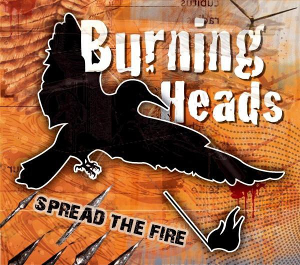 Burning Heads / Thompson Rollets - Spread The Fire