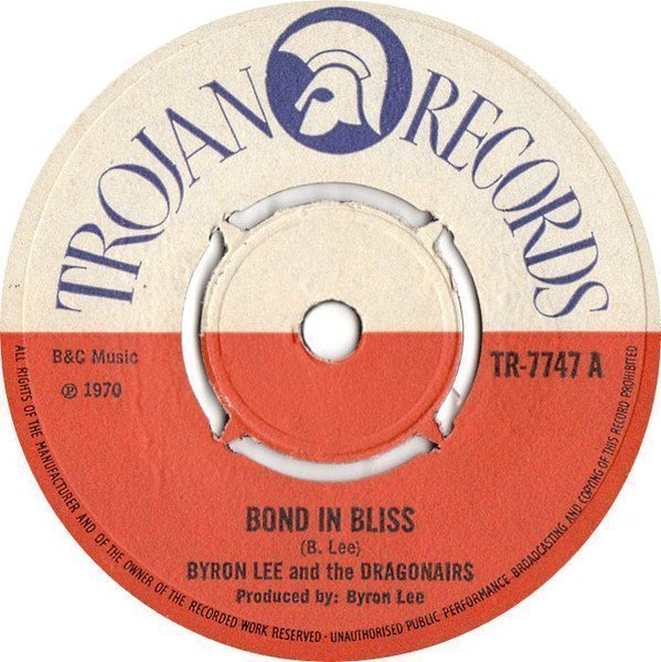 Byron Lee And The Dragonaires - Bond In Bliss / Musical Scorcher