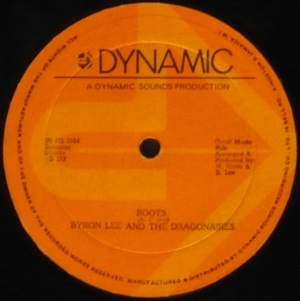 Byron Lee And The Dragonaires - Boots / Gi Me The Thing
