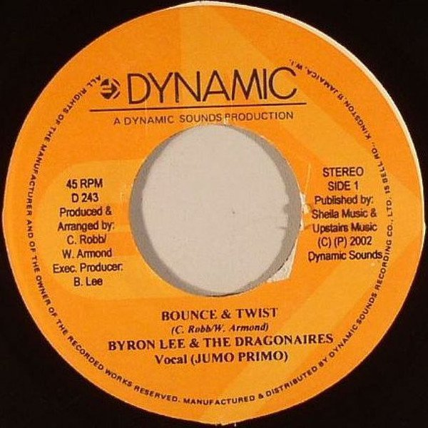 Byron Lee And The Dragonaires - Bounce & Twist / Sugar Cane