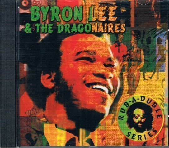 Byron Lee And The Dragonaires - Byron Lee & The Dragonaires