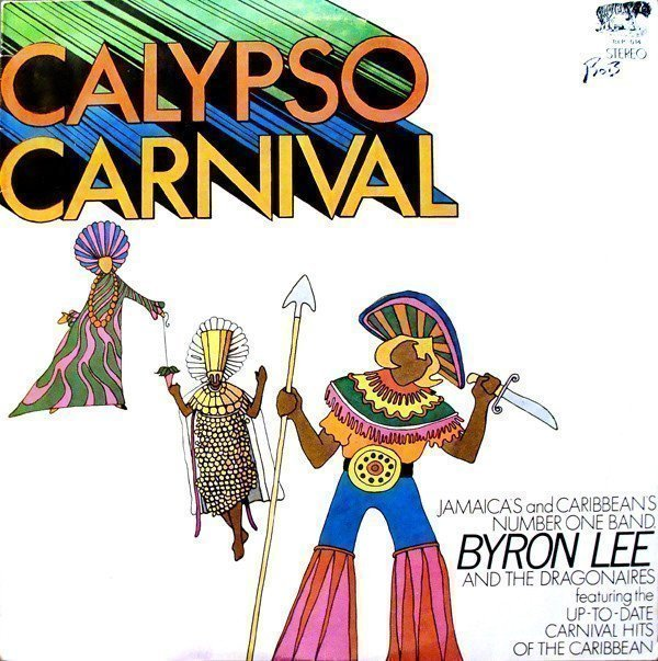 Byron Lee And The Dragonaires - Calypso Carnival