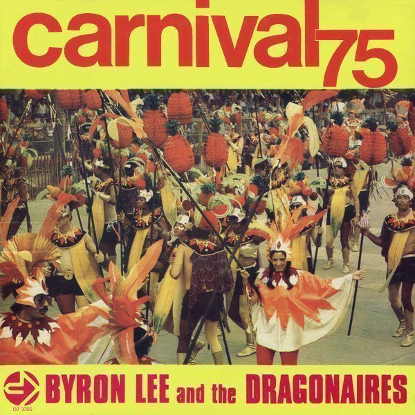 Byron Lee And The Dragonaires - Carnival