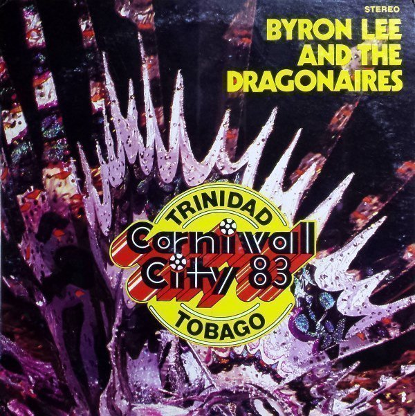 Byron Lee And The Dragonaires - Carnival City