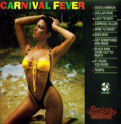 Byron Lee And The Dragonaires - Carnival Fever