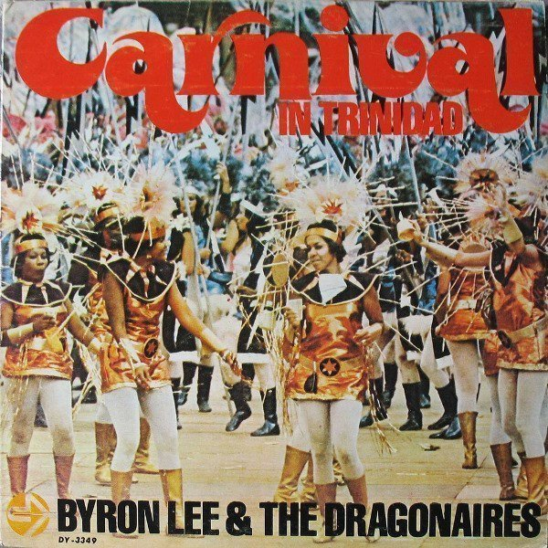 Byron Lee And The Dragonaires - Carnival In Trinidad