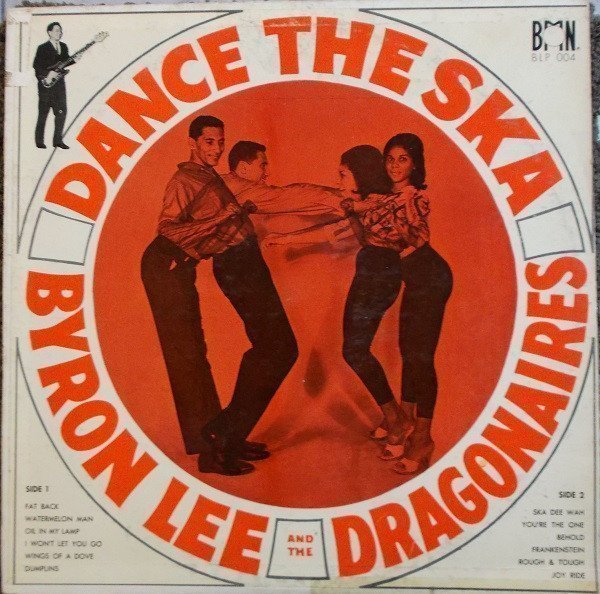 Byron Lee And The Dragonaires - Dance The Ska