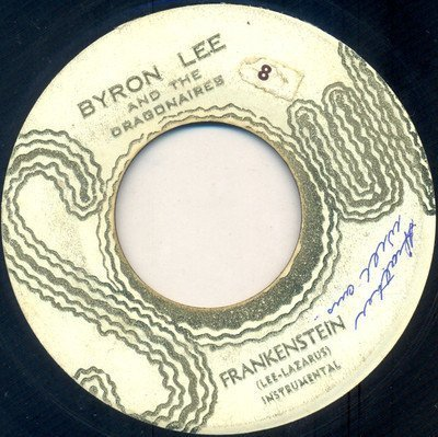 Byron Lee And The Dragonaires - Frankenstein / I Will