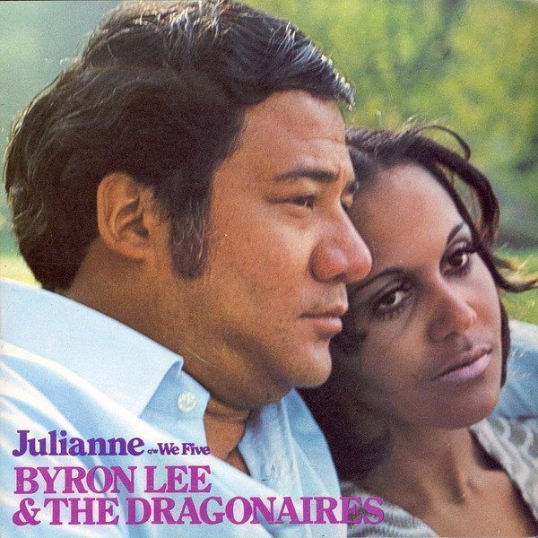 Byron Lee And The Dragonaires - Julianne / We Five