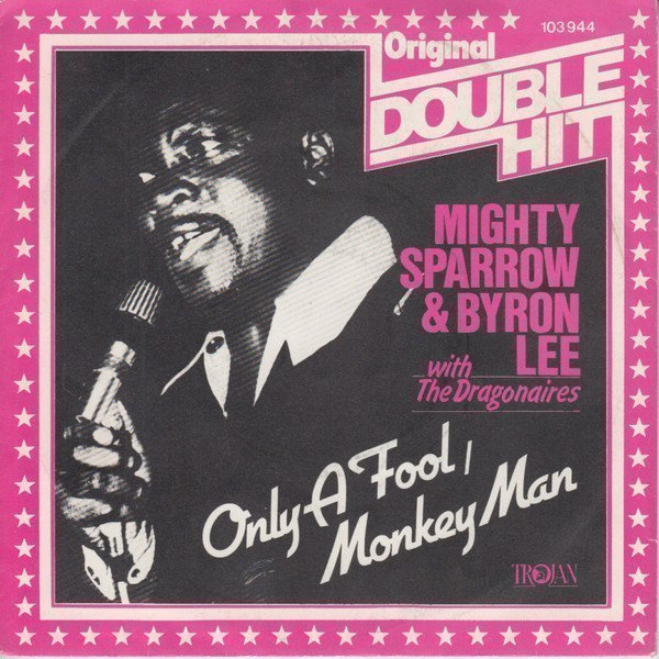 Byron Lee And The Dragonaires - Only A Fool / Monkey Man