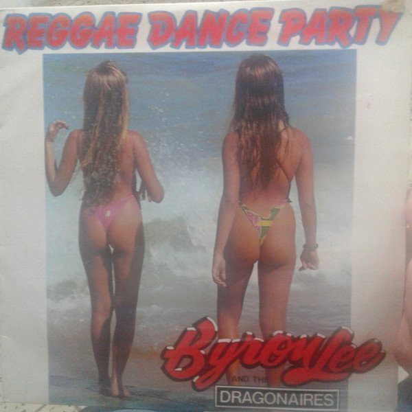 Byron Lee And The Dragonaires - Reggae Dance Party