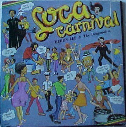 Byron Lee And The Dragonaires - Soca Carnival