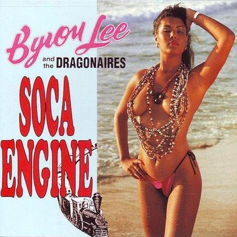 Byron Lee And The Dragonaires - Soca Engine