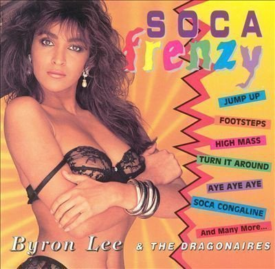 Byron Lee And The Dragonaires - Soca Frenzy