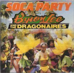 Byron Lee And The Dragonaires - Soca Party