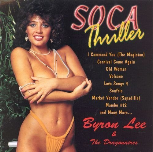 Byron Lee And The Dragonaires - Soca Thriller