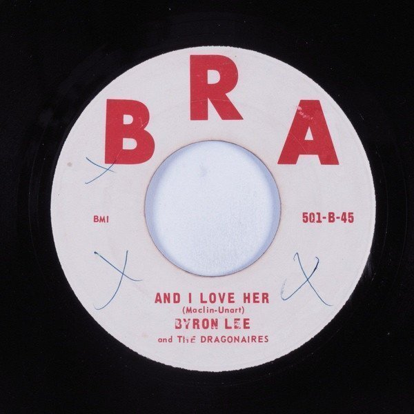Byron Lee  The Dragonaires - And I Love Her / River Bank Jump Up