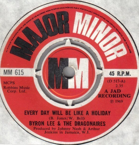 Byron Lee  The Dragonaires - Every Day Will Be Like A Holiday