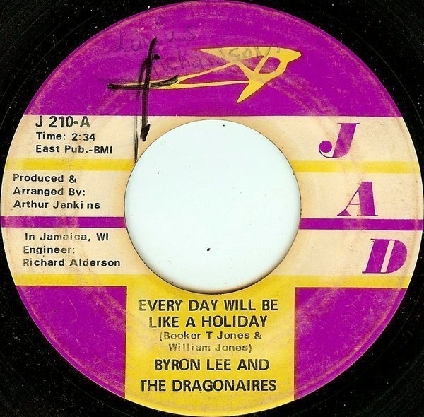 Byron Lee  The Dragonaires - Every Day Will Be Like A Holiday / Slow Run