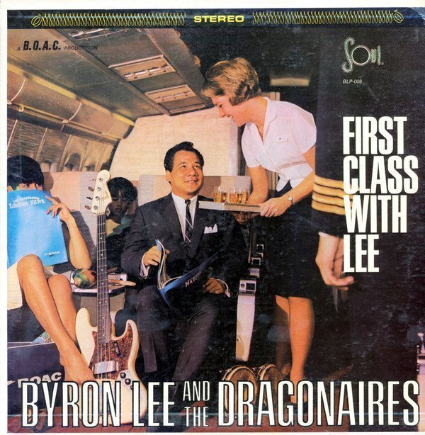 Byron Lee  The Dragonaires - First Class With Lee