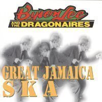 Byron Lee  The Dragonaires - Great Jamaica Ska