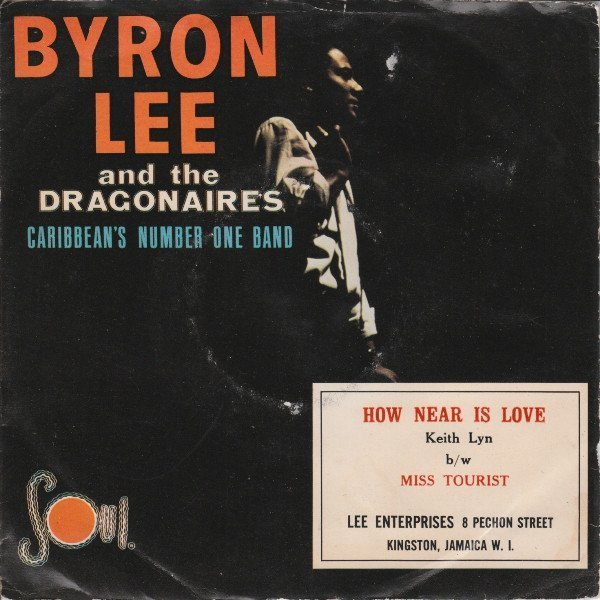Byron Lee  The Dragonaires - How Near Is Love / Miss Tourist
