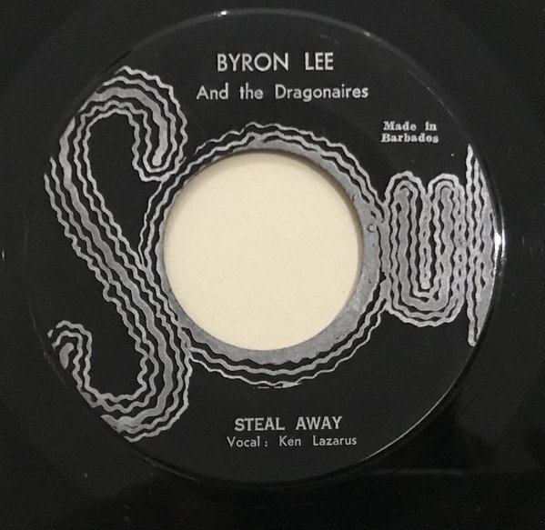 Byron Lee  The Dragonaires - Island in the Sun / Steal Away