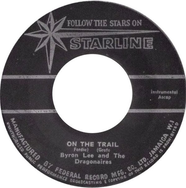 Byron Lee  The Dragonaires - On The Trail