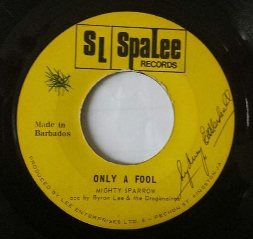 Byron Lee  The Dragonaires - Only A Fool / More And More Amour