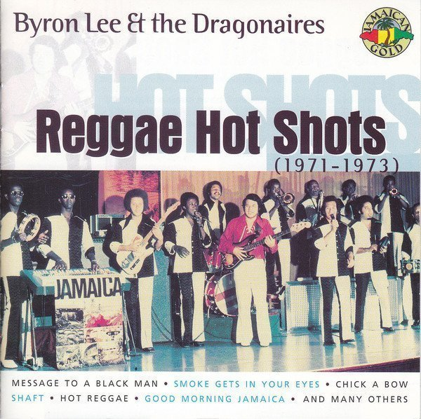 Byron Lee  The Dragonaires - Reggae Hot Shots (1971-1973)