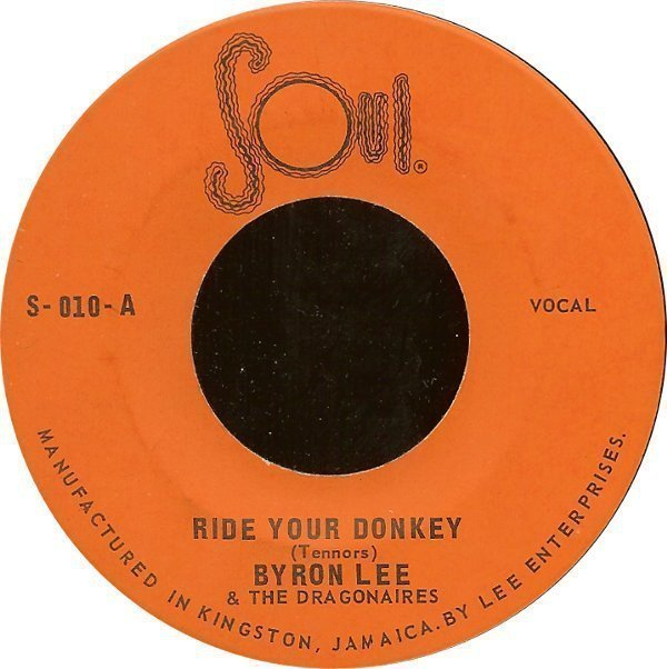 Byron Lee  The Dragonaires - Ride Your Donkey / Fire In The Wire