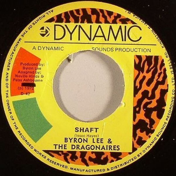 Byron Lee  The Dragonaires - Shaft / Show Me Your Company