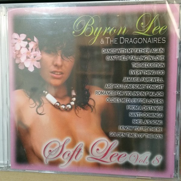 Byron Lee  The Dragonaires - Soft Lee Vol. 8