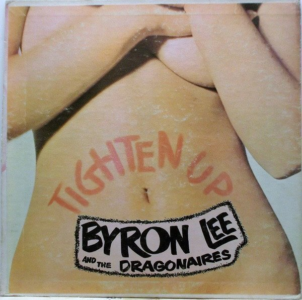 Byron Lee  The Dragonaires - Tighten Up