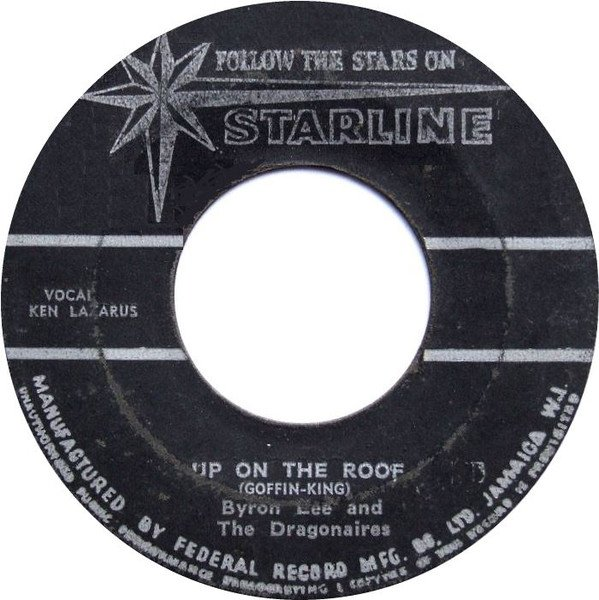 Byron Lee  The Dragonaires - Up On The Roof / Hanging Up My Heart
