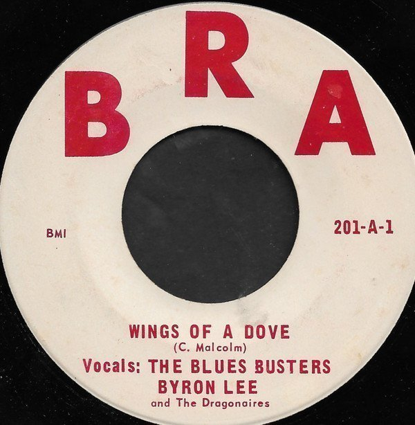 Byron Lee  The Dragonaires - Wings Of A Dove / Wide Awake In A Dream