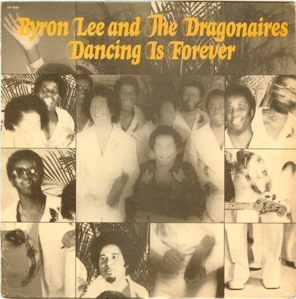 Byron  The Dragonaires - Dancing Is Forever