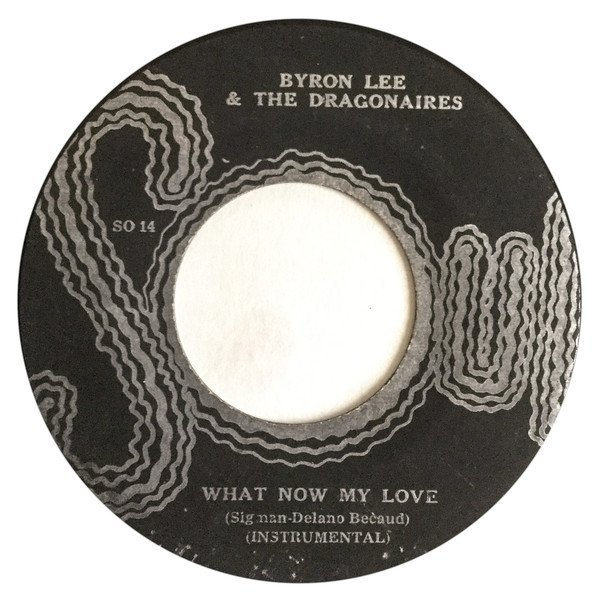 Byron  The Dragonaires - Let Me Love You / What Now My Love