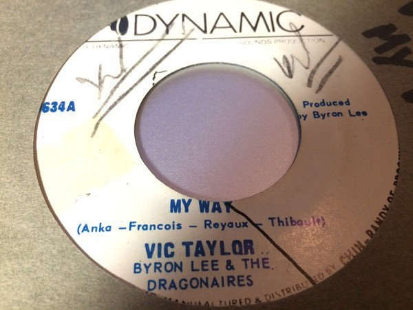 Byron  The Dragonaires - My Way / One Day Soon