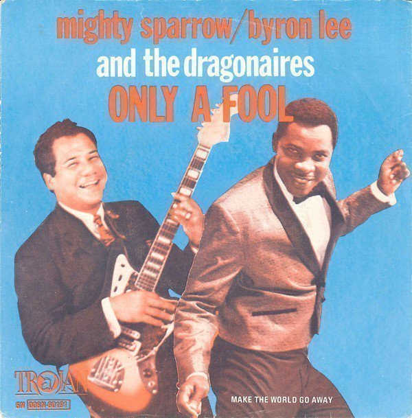 Byron  The Dragonaires - Only A Fool
