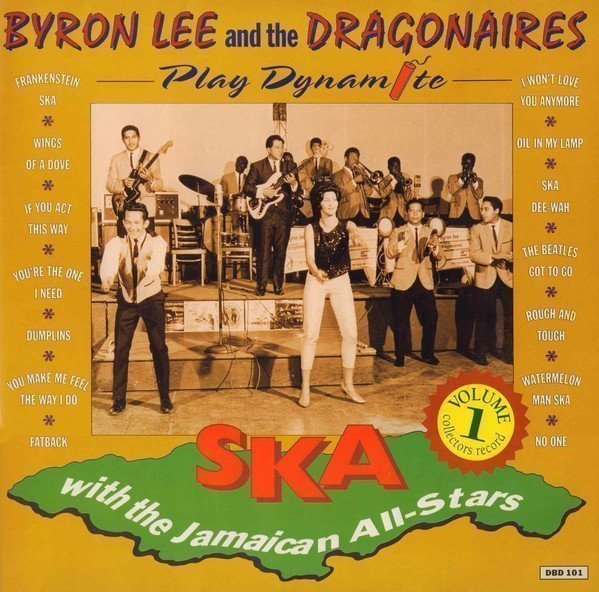 Byron  The Dragonaires - Play Dynamite Ska With The Jamaican All-Stars  Vol.1